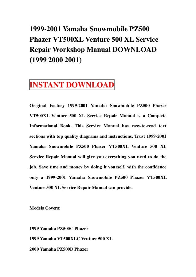 1999 2001 Yamaha Snowmobile Pz500 Phazer Vt500 Xl Venture 500 Service Repair Workshop Manual Download 2000