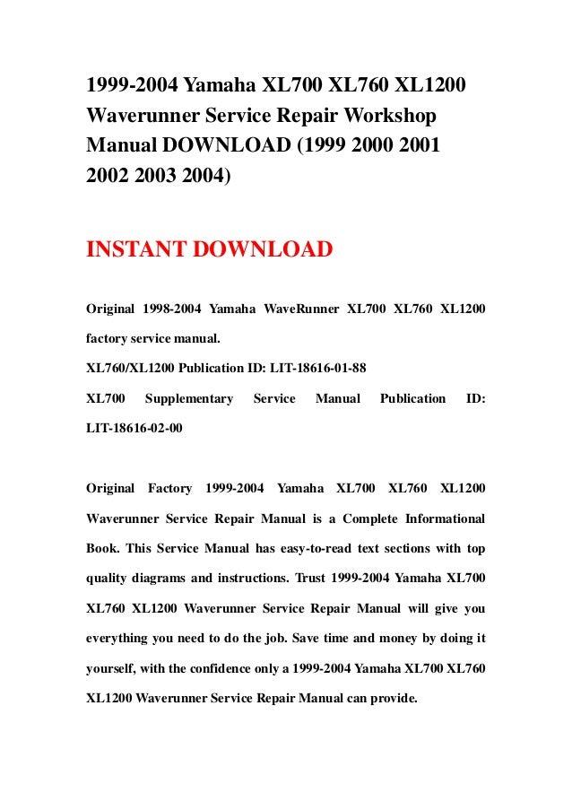 1999 2004 Yamaha Xl700 Xl760 Xl1200 Waverunner Service