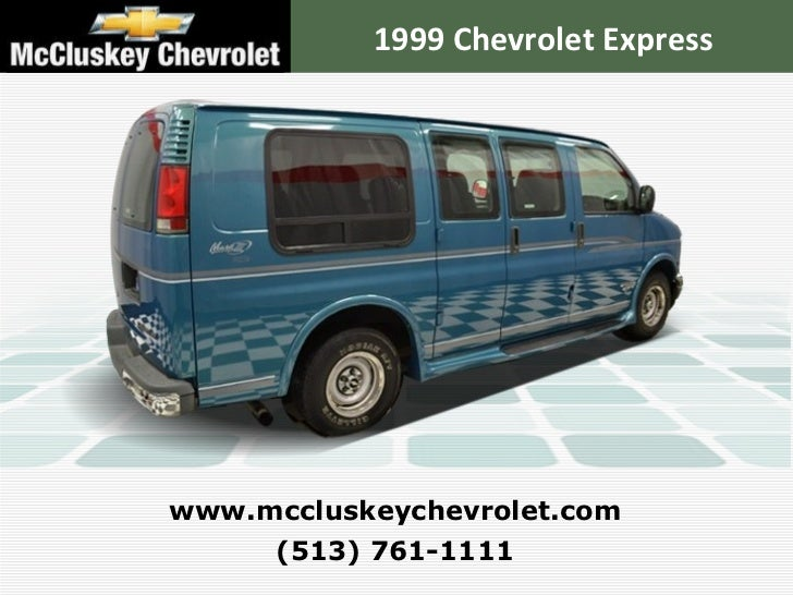 Mccluskey Chevrolet Kings Auto Mall >> Used 1999 Chevrolet Express Van Conversion By Mark 3 Van at your Chev…