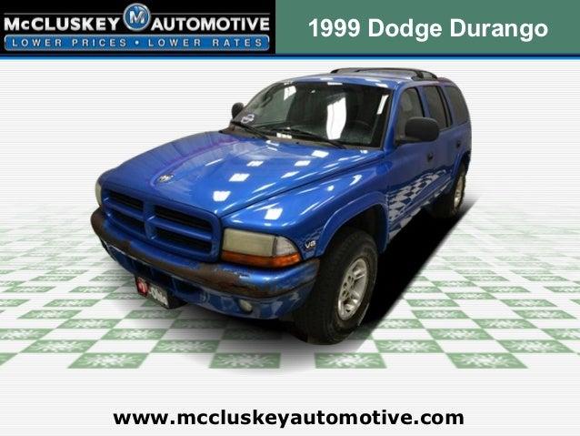 1999 Dodge Durangowww.mccluskeyautomotive.com