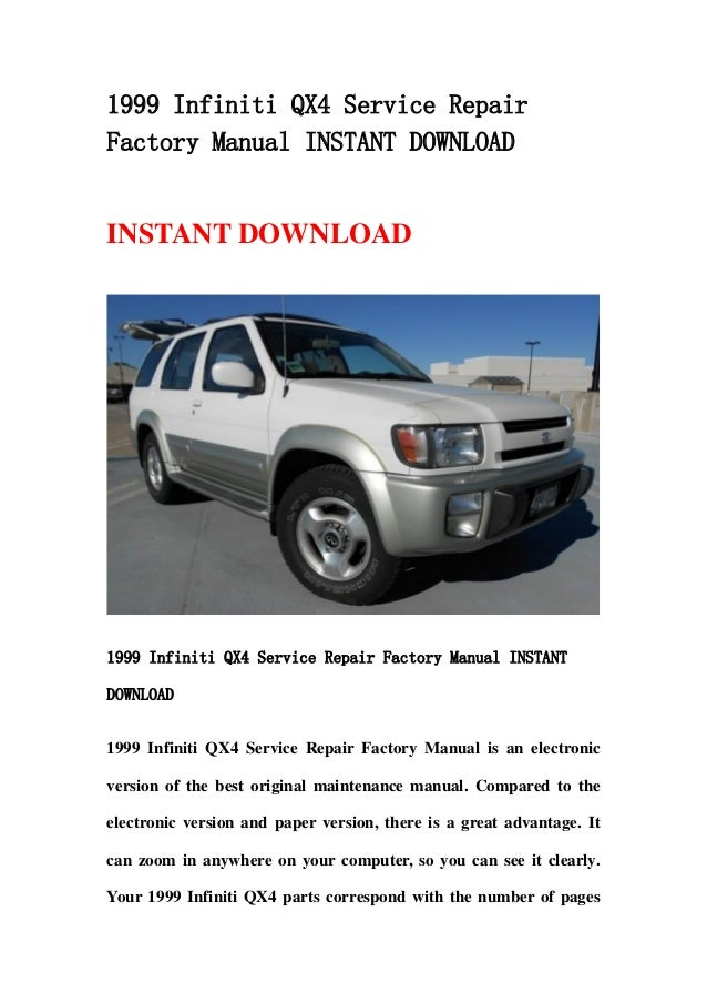 1999 infiniti qx4 service repair factory manual instant download rh slideshare net 1999 infiniti qx4 service manual pdf 1999 Infiniti QX4 Problems
