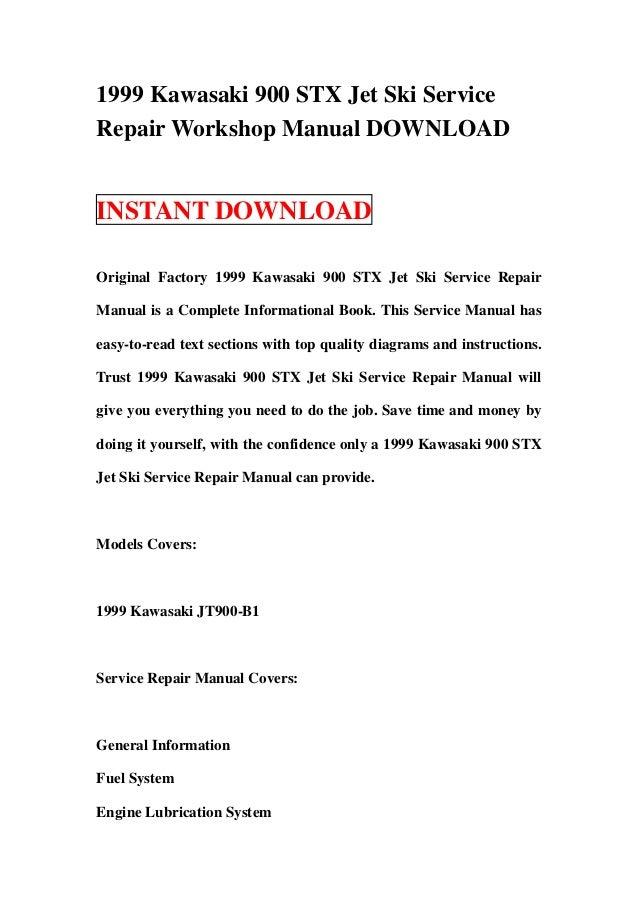 1999 kawasaki 900 stx jet ski service repair workshop manual download rh slideshare net 1999 kawasaki stx 900 service manual kawasaki jet ski 900 stx service manual