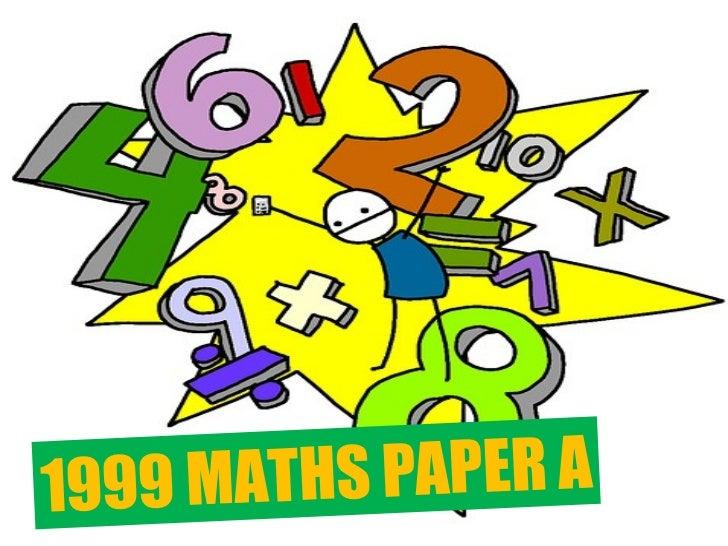 1999 MATHS PAPER A