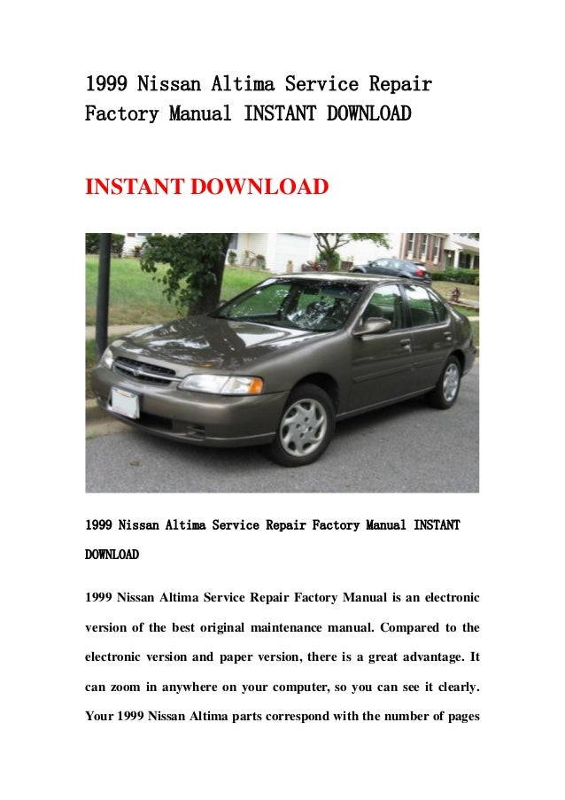 1999 nissan altima service repair factory manual instant. Black Bedroom Furniture Sets. Home Design Ideas
