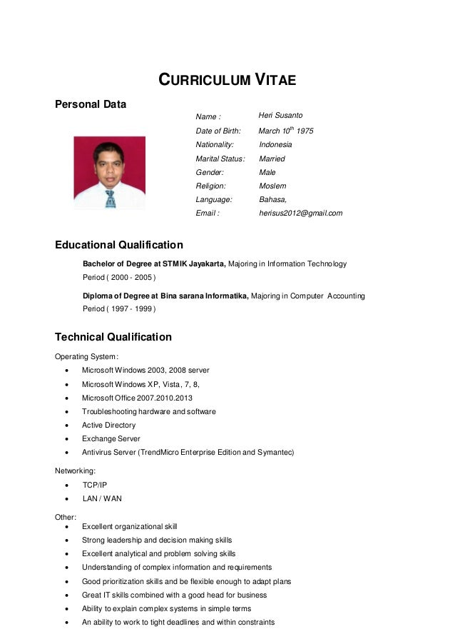 Name : Heri Susanto Date of Birth: March 10 th 1975 Nationality: Indonesia Marital Status: Married Gender: Male Religion: ...