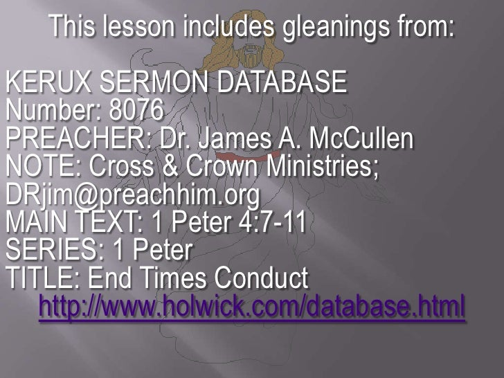 This lesson includes gleanings from:<br />KERUX SERMON DATABASE        Number: 8076<br />PREACHER: Dr. James A. McCullen<b...
