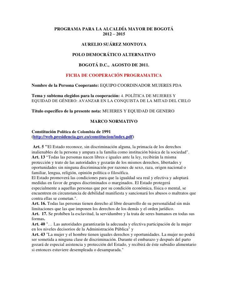PROGRAMA PARA LA ALCALDÍA MAYOR DE BOGOTÁ                             2012 – 2015                            AURELIO SUÁRE...