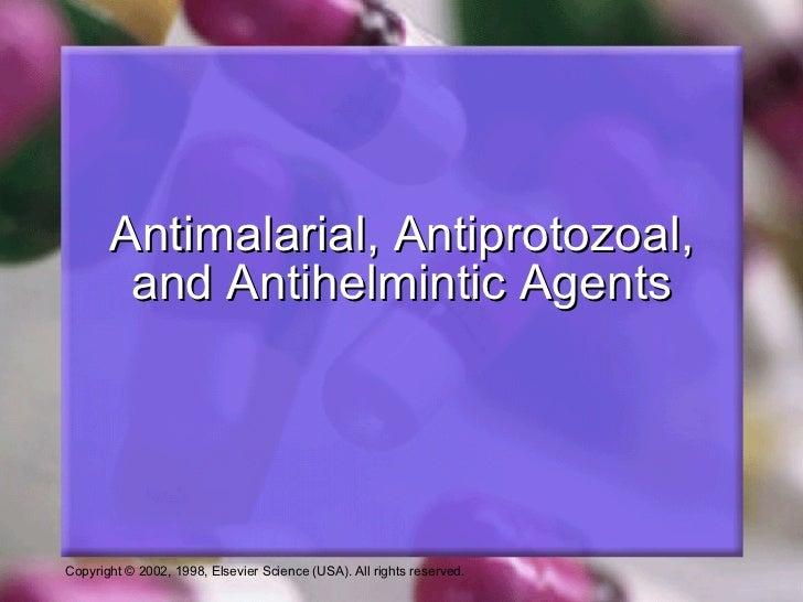 Antimalarial, Antiprotozoal, and Antihelmintic Agents