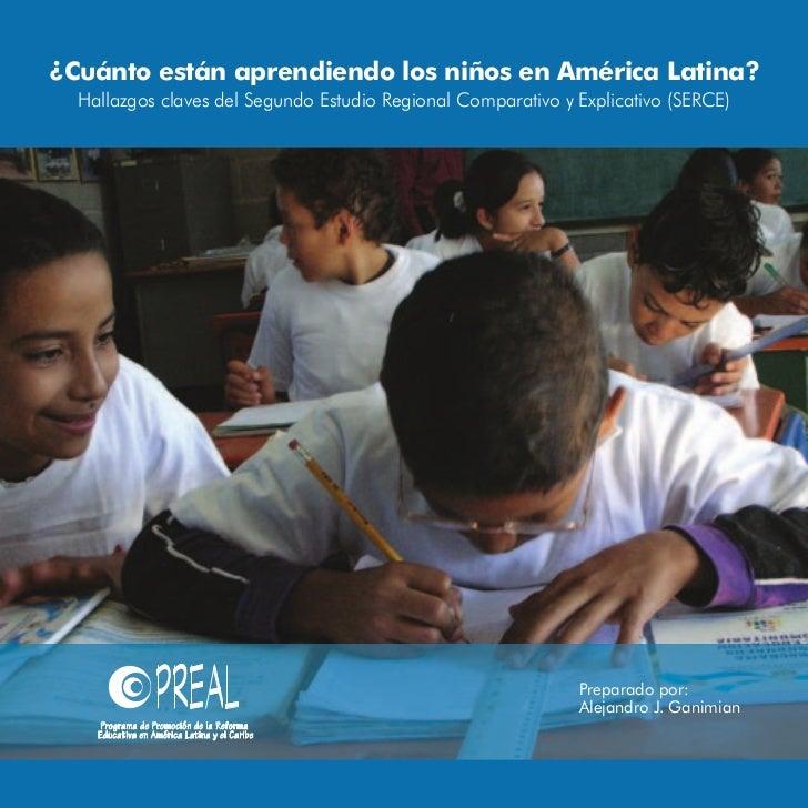 ¿Cuánto están aprendiendo los niños en América Latina?  Hallazgos claves del Segundo Estudio Regional Comparativo y Explic...
