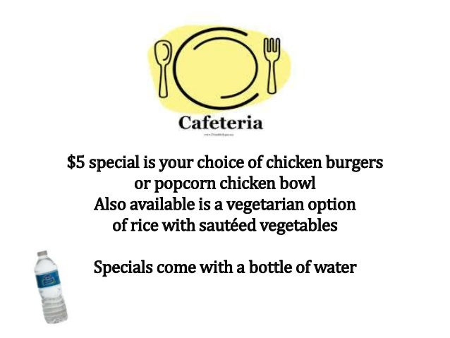 $5 special is your choice of chicken burgers or popcorn chicken bowl Also available is a vegetarian option of rice with sa...