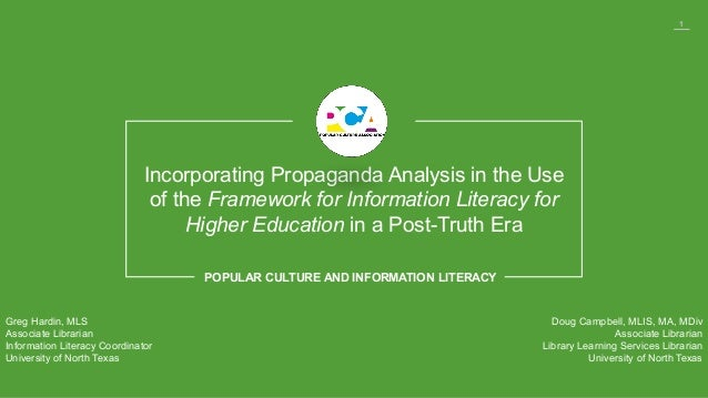 1 Incorporating Propaganda Analysis in the Use of the Framework for Information Literacy for Higher Education in a Post-Tr...
