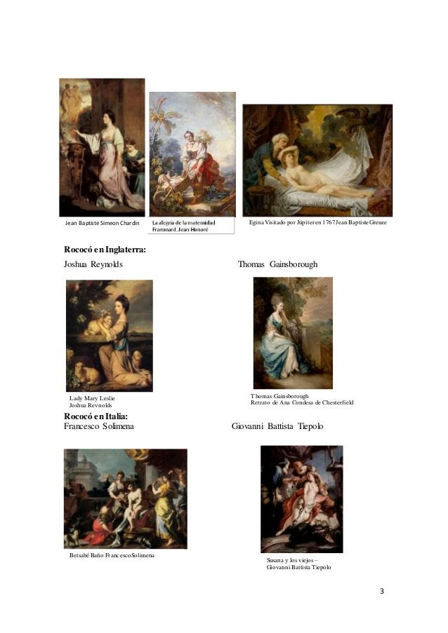 3 Rococó en Inglaterra: Joshua Reynolds Thomas Gainsborough Rococó en Italia: Francesco Solimena Giovanni Battista Tiepolo...
