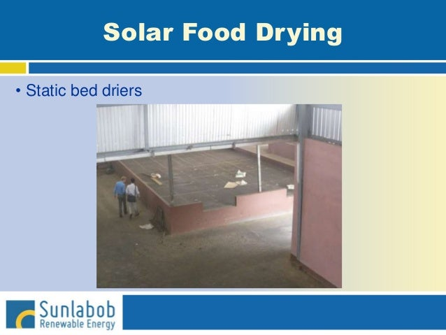 Solar Food Drying • Static bed driers
