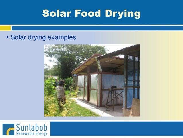 Solar Food Drying • Solar drying examples