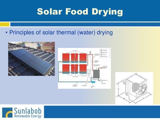 Solar Food Drying • Principles of solar thermal (water) drying