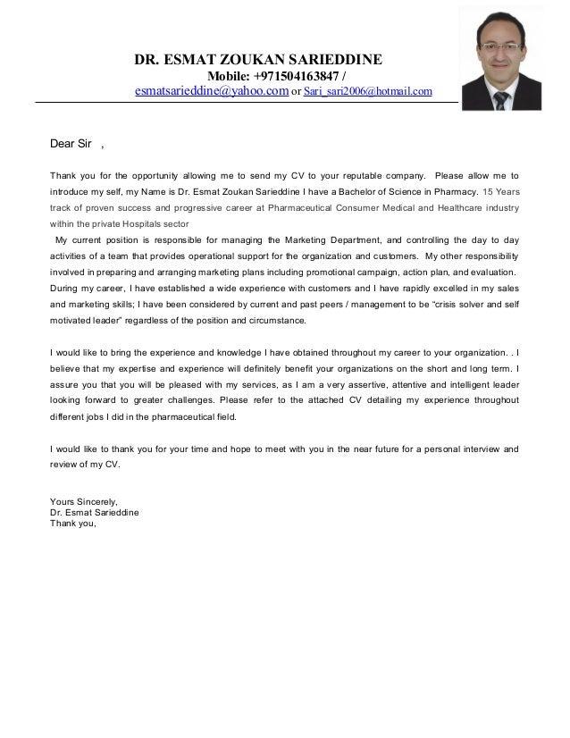 DR. ESMAT ZOUKAN SARIEDDINE Mobile: +971504163847 / esmatsarieddine@yahoo.com or Sari_sari2006@hotmail.com Dear Sir , Than...