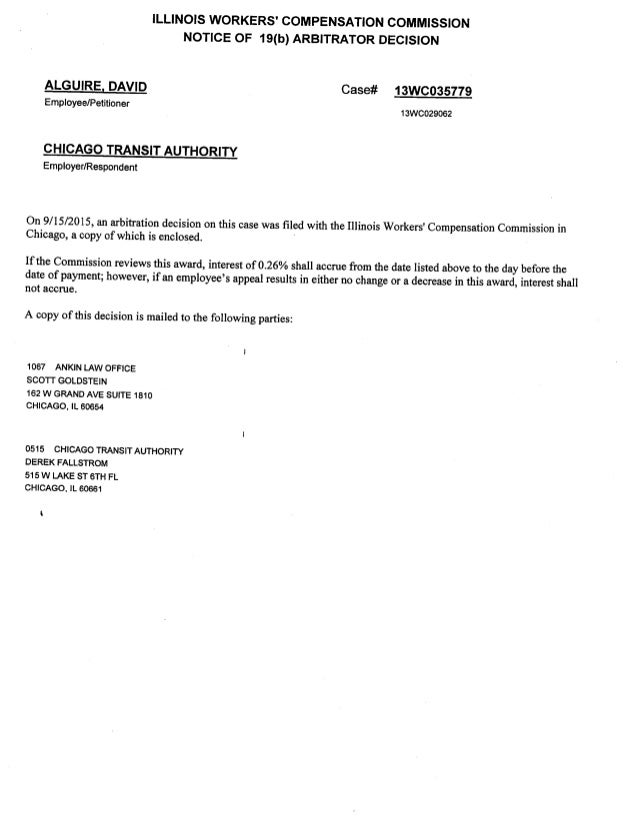 ILLINOIS WORKERS' COMPENSATION COMMISSION NOTICE OF 19(b) ARBITRATOR DECISION  ALGUIRE,  DAVID Case# QVQQJQ Employee/ Peti...