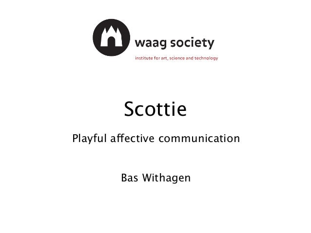 ScottiePlayful affective communication Bas Withagen