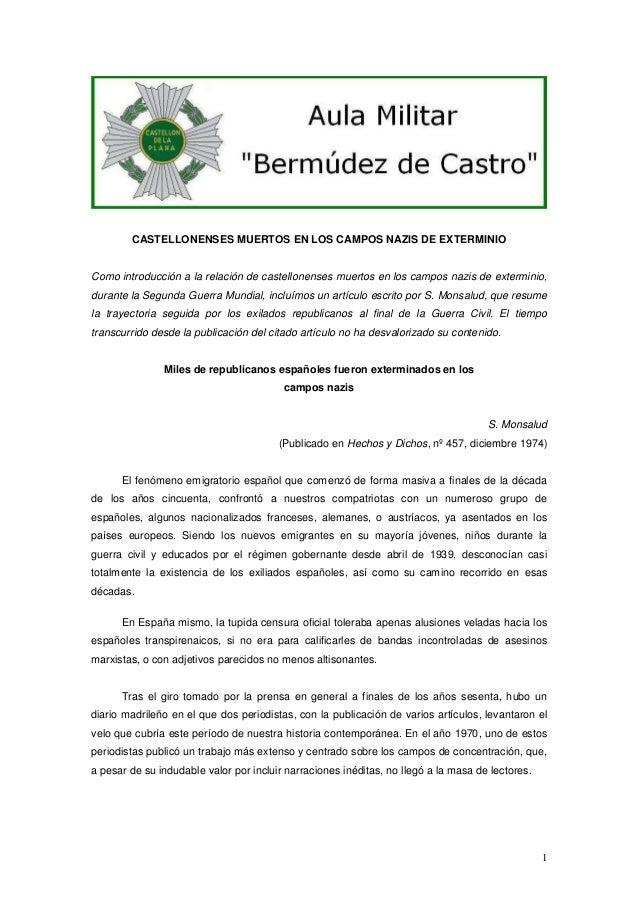 CASTELLONENSES MUERTOS EN LOS CAMPOS NAZIS DE EXTERMINIO  Como introducción a la relación de castellonenses muertos en los...