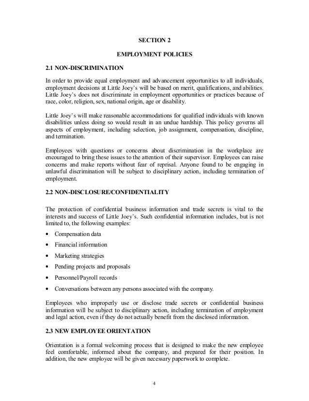 SECTION 2 EMPLOYMENT POLICIES 2.1 NON-DISCRIMINATION In order to provide equal employment and advancement opportunities to...