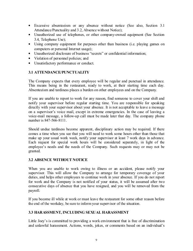 • Excessive absenteeism or any absence without notice (See also, Section 3.1 Attendance/Punctuality and 3.2, Absence witho...
