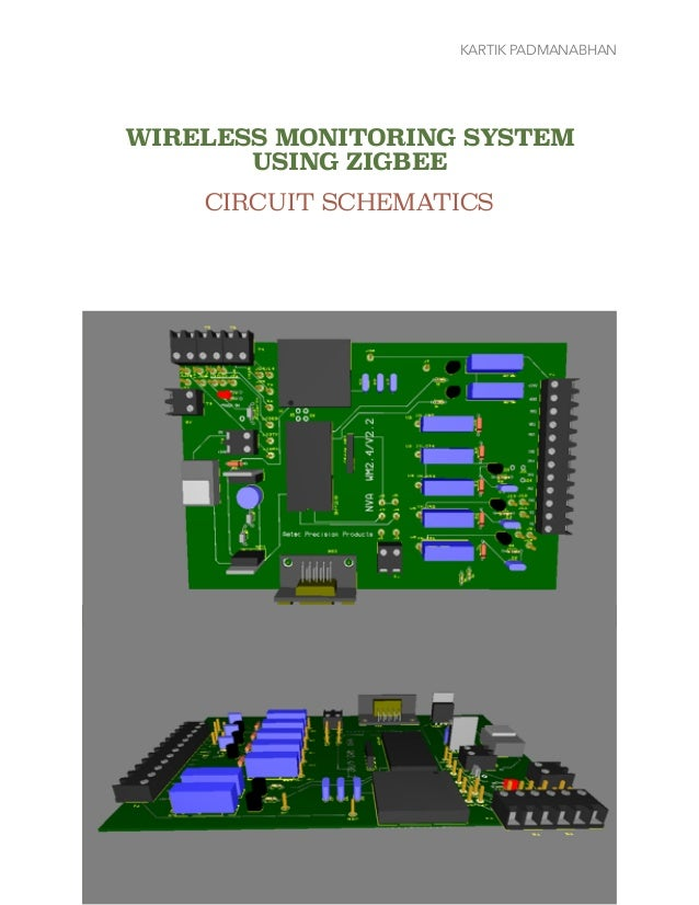 KARTIK PADMANABHAN WIRELESS MONITORING SYSTEM USING ZIGBEE CIRCUIT SCHEMATICS