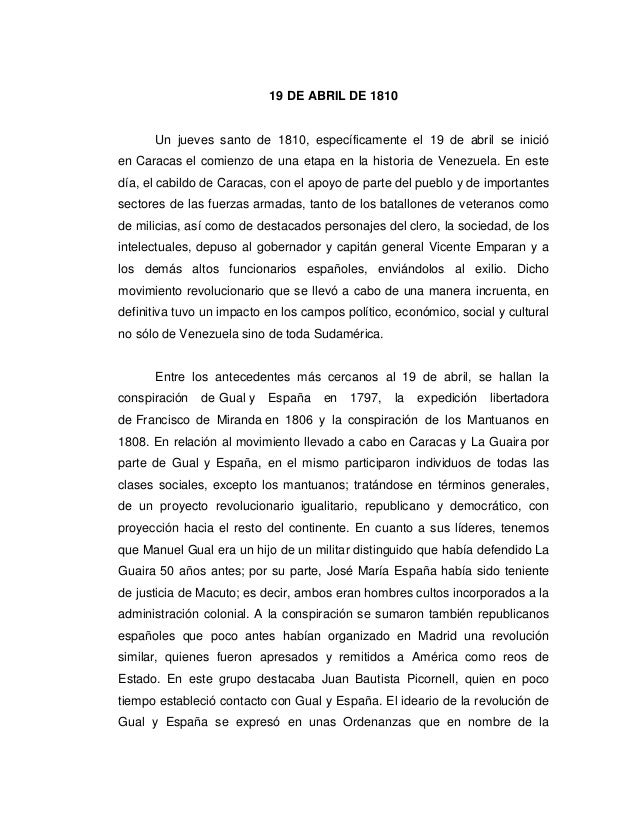 19 DE ABRIL DE 1810Un jueves santo de 1810, específicamente el 19 de abril se inicióen Caracas el comienzo de una etapa en...