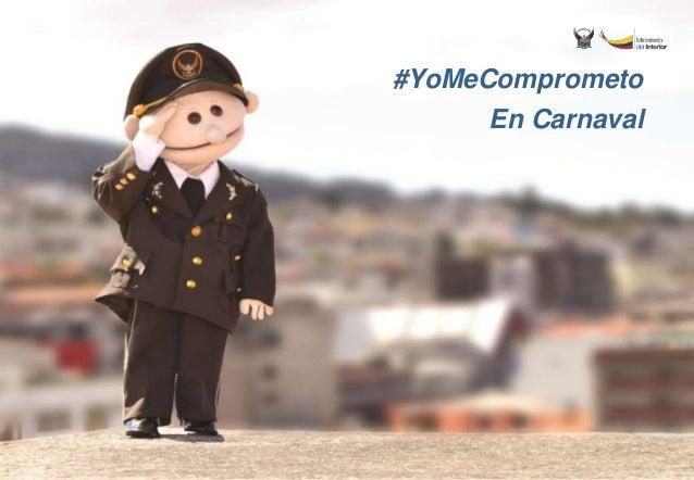 #YoMeComprometo En Carnaval