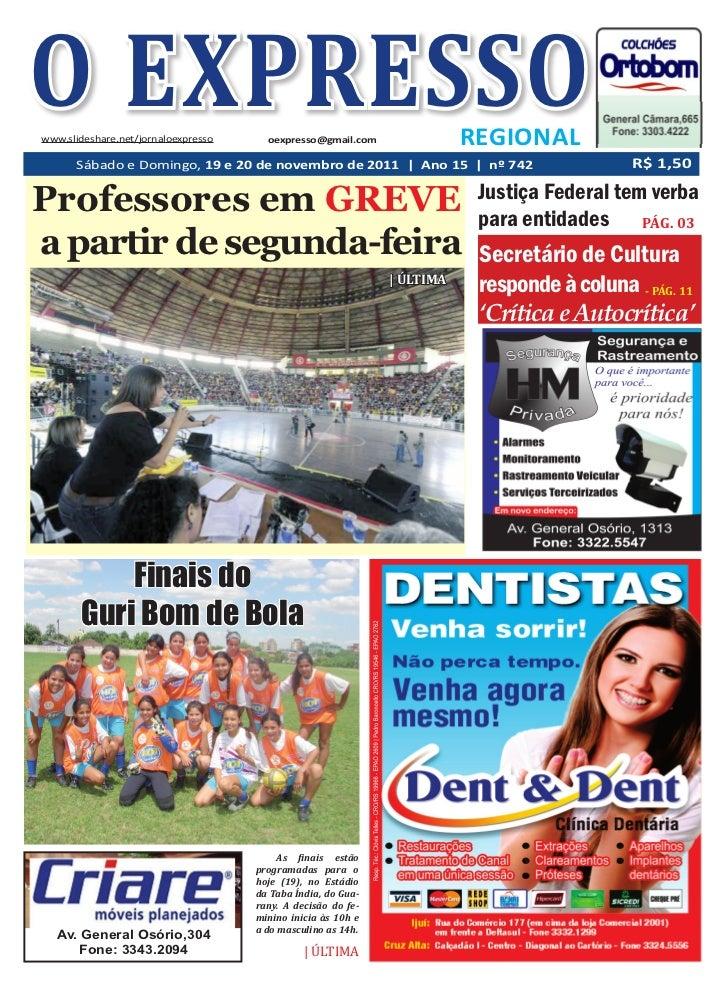 O EXPRESSOwww.slideshare.net/jornaloexpresso     oexpresso@gmail.com               REGIONAL      Sábado e Domingo, 19 e 20...