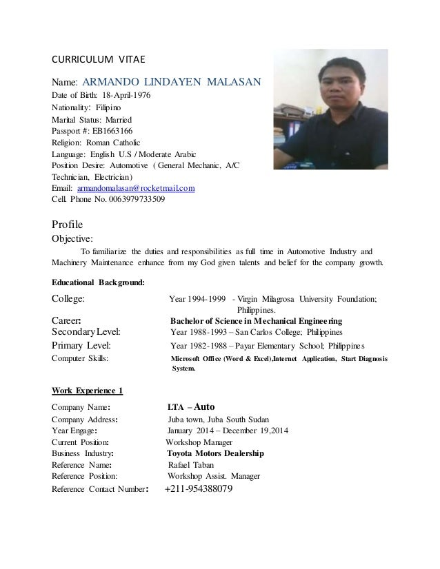 CV As Maintenance Technician (Armando Malasan). CURRICULUM VITAE Name:  ARMANDO LINDAYEN MALASAN Date Of Birth: 18 April 1976 ...  Resume For Maintenance Technician