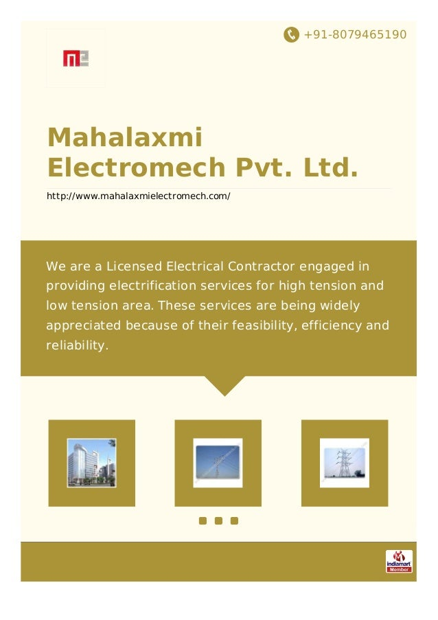 +91-8079465190 Mahalaxmi Electromech Pvt. Ltd. http://www.mahalaxmielectromech.com/ We are a Licensed Electrical Contracto...