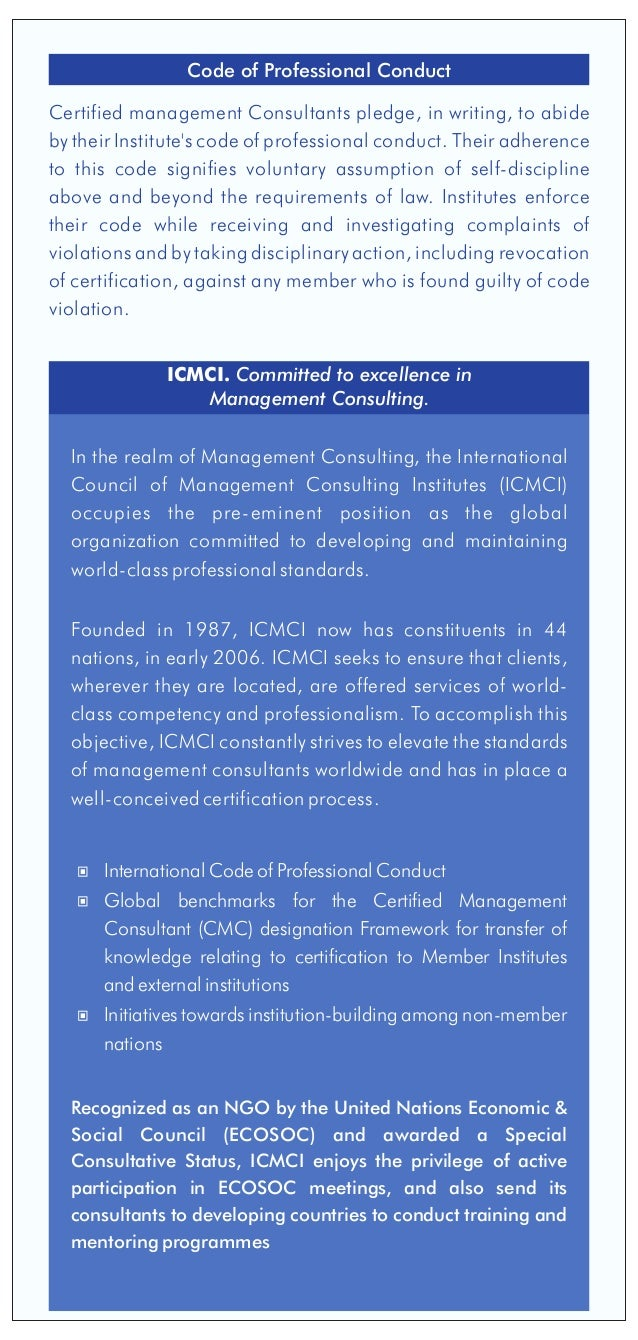 In the realm of Management Consulting, the International Council of Management Consulting Institutes (ICMCI) occupies the ...