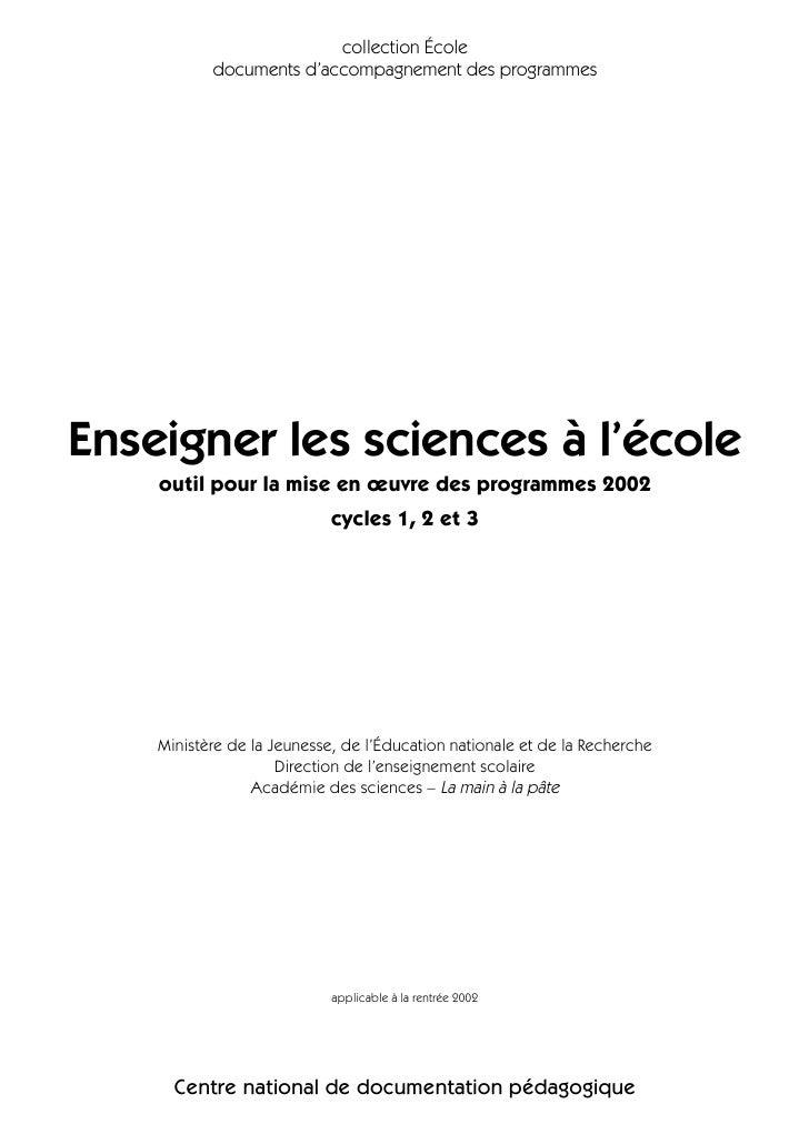 collection École            documents d'accompagnement des programmes     Enseigner les sciences à l'école     outil pour ...