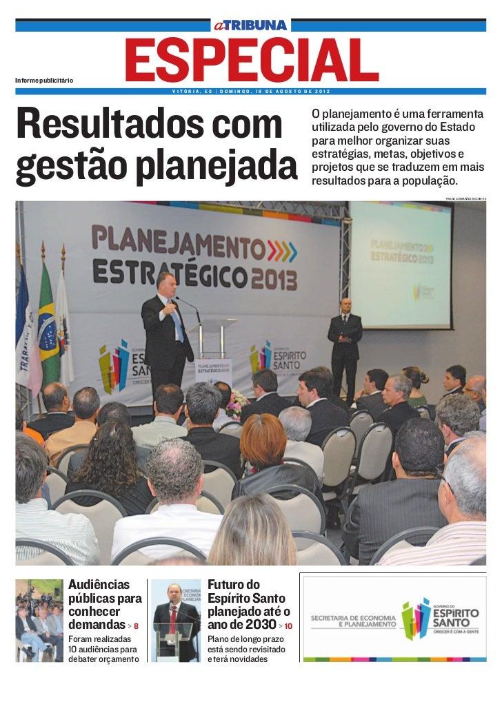 Informe publicitário           ESPECIALVITÓRIA, ES | DOMINGO, 19 DE AGOSTO DE 2012Resultados com                          ...