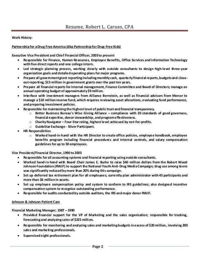 Resume, Robert L. Caruso, CPA Page 2 Work History: Partnership for a Drug Free America (dba Partnership for Drug-Free Kids...