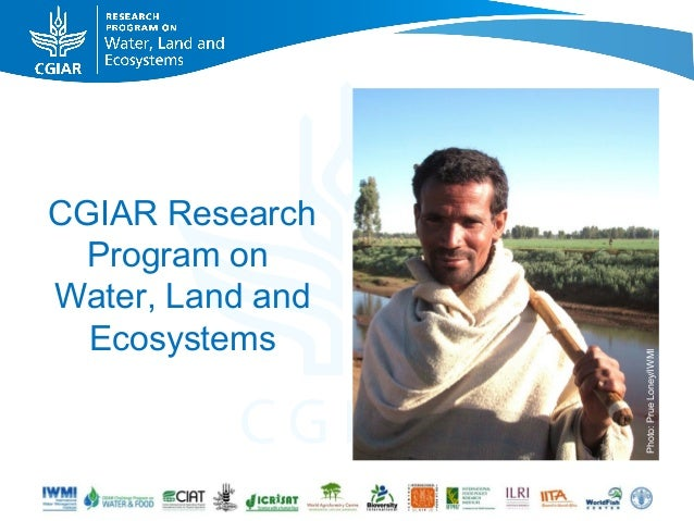 CGIAR Research  Program onWater, Land and  Ecosystems                  Photo: Prue Loney/IWMI