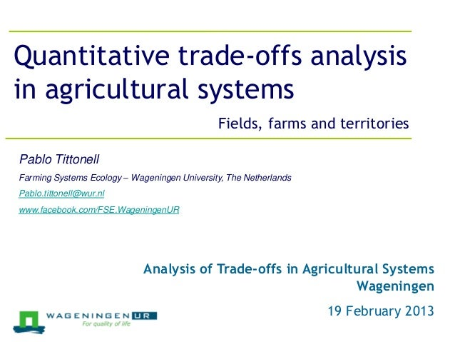 Jeroen Groot, 26 March 2012Quantitative trade-offs analysisin agricultural systems                                        ...