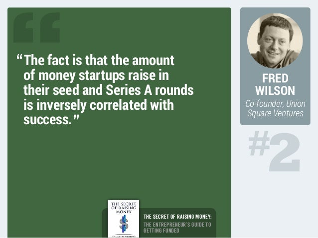 19 fundraising quotes: The masters explain how to get funded Slide 3
