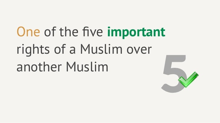 3 reasons why you should greet another muslim with salam five rights of a muslim overanother muslim 32 to return the greeting m4hsunfo