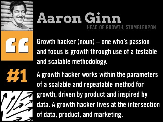 Growth hacker (noun) – one who's passion and focus is growth through use of a testable and scalable methodology. A growth ...