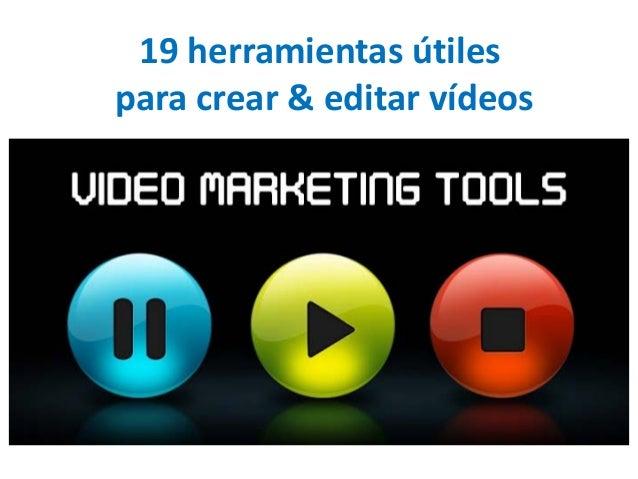 19 herramientas útiles  para crear & editar vídeos