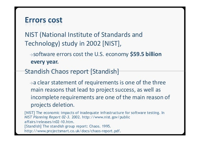 nist 2002 software testing Iso/iec/ieee 29119 software testing is an internationally agreed set of standards for software testing that can be used within any software development life cycle or.