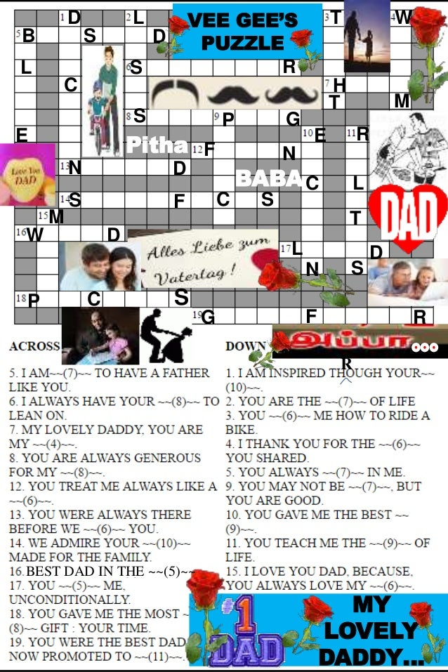 S MY LOVELY DADDY… VEE GEE'S PUZZLE R N E P C SS DN NF GS W H RS DB L C D R R P G M DW L D L S T T E BEST DAD IN THE ~~(5)...