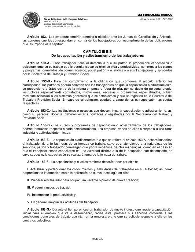 LEY FEDERAL DEL TRABAJO               Cámara de Diputados del H. Congreso de la Unión                      Última Reforma ...