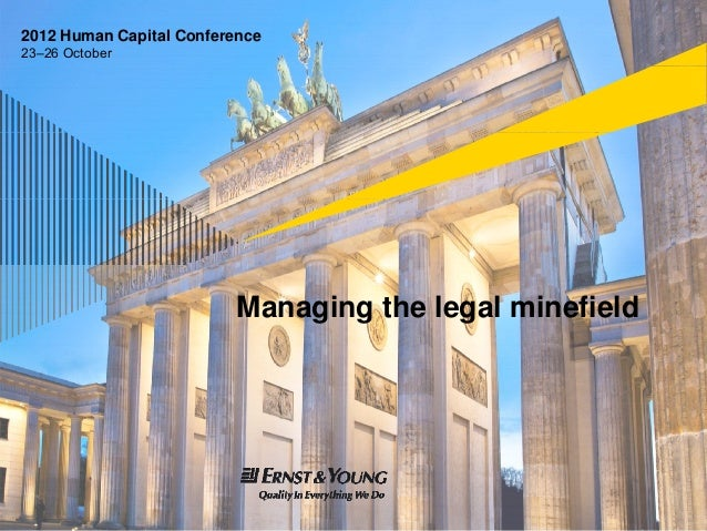 2012 Human Capital Conference23–26 October                          Managing the legal minefield