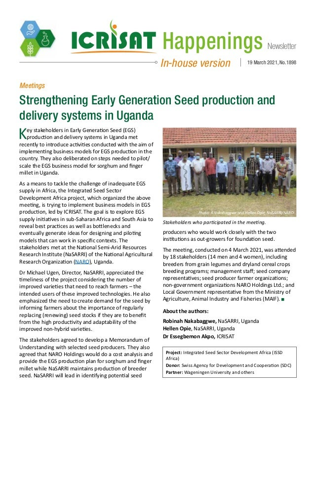 Newsletter Happenings In-house version 19 March 2021, No.1898 Meetings Strengthening Early Generation Seed production and ...