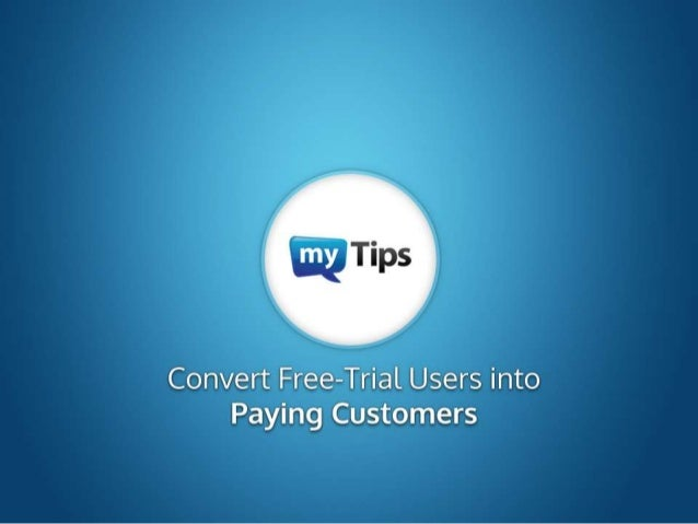 Convert Free-Trial Users into Paying Customers