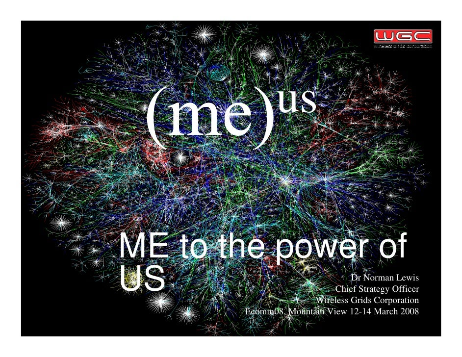us   ME to the power of US                             Dr Norman Lewis                            Chief Strategy Officer  ...