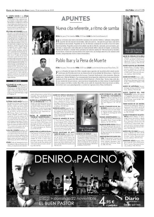 Diario de Noticias de Álava Jueves, 19 de noviembre de 2009 CULTURA MIRARTE 71 EL CUERPO CUENTA El día 21 de noviembre.Ene...
