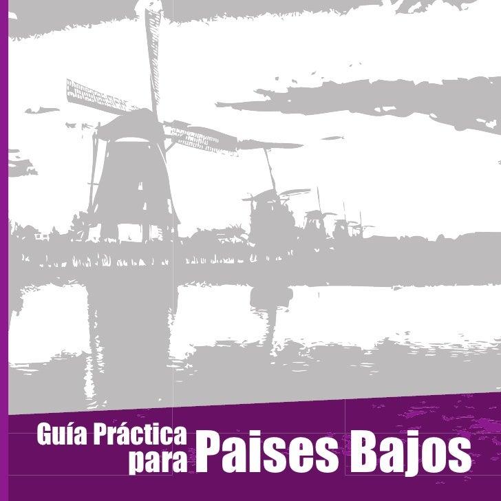Guía Práctica       para     Paises Bajos